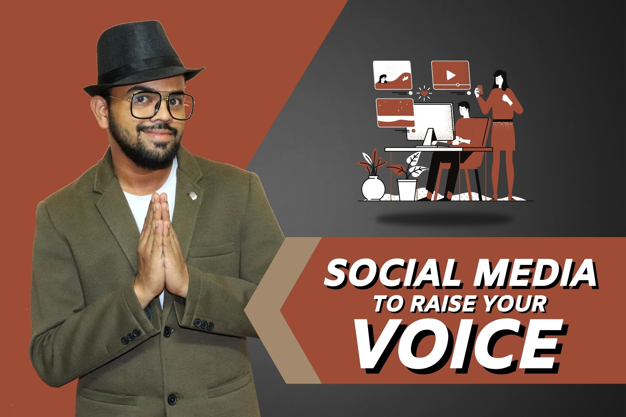 How to use social media to raise your voice