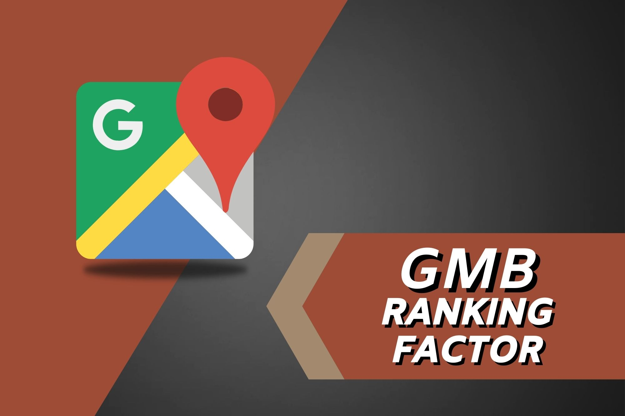 Google My Business Ranking Factor